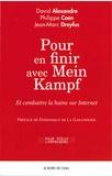 David Alexandre et Philippe Coen - Pour en finir avec Mein Kampf - Et combattre la haine sur internet.