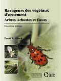 David Alford - Ravageurs des végétaux d'ornement - Arbres, arbustes, fleurs.