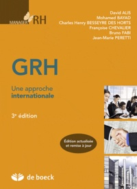 David Alis et Charles-Henri Besseyre des Horts - GRH - Une approche internationale.