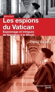 Galabria.be Les espions du Vatican - Espionnage et intrigues de Napoléon à la Shoah Image
