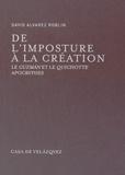 """David Alvarez Roblin - De l'imposture à la création - Le """"Guzman"""" et le """"Quichotte"""" apocryphes."""