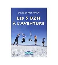 David Amiot - Les 5 Breizh à l'aventure.