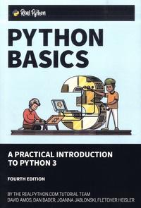 David Amos et Dan Bader - Python Basics - A Practical Introduction to Python 3.