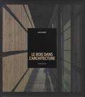 David Andreu - Le bois dans l'architecture.