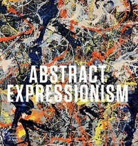 David Anfam - Abstract expressionism.