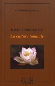 David Annoussamy - La culture tamoule.