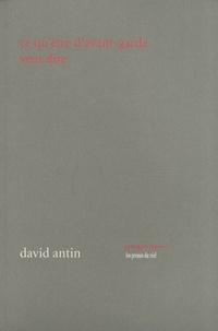 David Antin - Ce qu'être d'avant-garde veut dire.