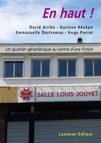 David Arribe et Gustave Akakpo - En haut !.