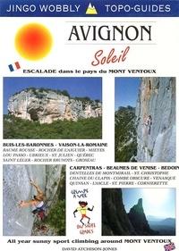 David Atchison-Jones - Avignon Soleil - Escalade dans le pays du Mont Ventoux, édition en anglais.