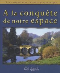 David Aubiat - A la conquête de notre espace Cycle 3 - Les compétences en éveil géographique. 1 Cédérom