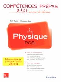 David Augier et Christophe More - Physique 1re année PCSI.