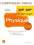 David Augier et Christophe More - Physique 2e année MP MP*.
