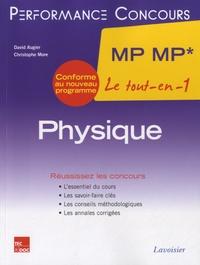 David Augier et Christophe More - Physique 2e année MP MP* - Le tout-en-un.