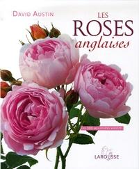 David Austin - Les roses anglaises.