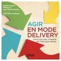 David Autissier et Philippe Li - Agir en mode Delivery - Face à la crise, s'inspirer de l'Asie pour réussir.