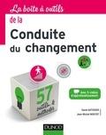 David Autissier et Jean-Michel Moutot - La boîte à outils de la conduite du changement.