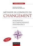 David Autissier et Jean-Michel Moutot - Méthode de conduite du changement - Diagnostic, accompagnement, performance.