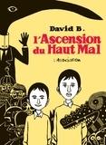 David B. - L'Ascension du Haut Mal  : Intégrale.