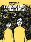 David B. - L'Ascension du Haut Mal Tome 3 : .