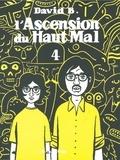 David B. - L'Ascension du Haut Mal Tome 4 : .
