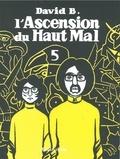 David B. - L'Ascension du Haut Mal Tome 5 : .