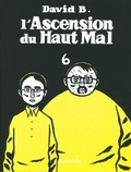David B. - L'Ascension du Haut Mal Tome 6 : .