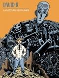 David B. - La lecture des ruines.