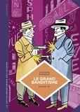 David B. et Jérôme Pierrat - La petite Bédéthèque des Savoirs - tome 25 - Le grand banditisme - Le grand banditisme.