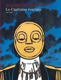 David B. et  Guibert - Le capitaine écarlate.