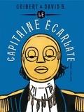 David B. et Emmanuel Guibert - Le Capitaine Ecarlate.
