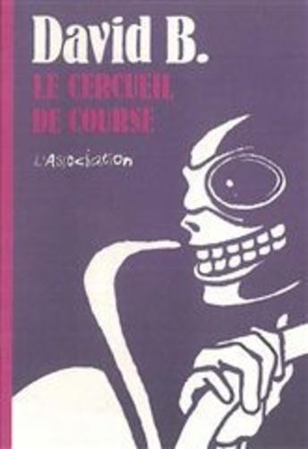David B. - Le cercueil de course.