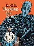 David B. - Reading the Ruins Reading the Ruins.