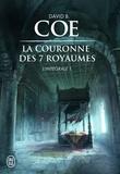David B. Coe - La couronne des 7 royaumes L'intégrale Tome 1 : .