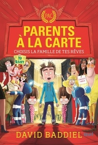 David Baddiel - Parents à la carte - Choisis la famille de tes rêves.