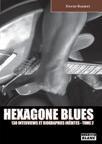 David Baerst - Hexagone blues - Tome 2.