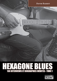David Baerst - Hexagone blues - Tome 1.