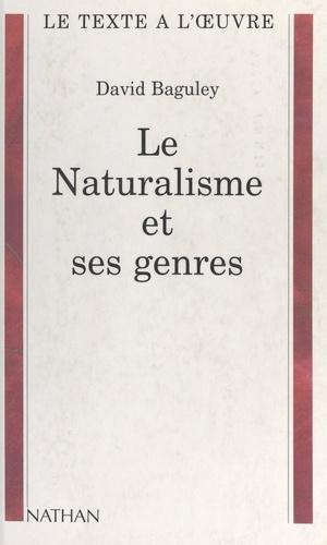 Le naturalisme et ses genres