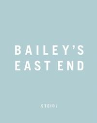 David Bailey - Bailey's East End - Coffret 3 volumes : Book 1 ; Book 2 ; Book 3.