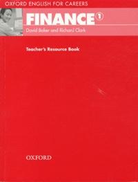 David Baker et Richard Clark - Finance 1 - Teacher's Ressource Book.