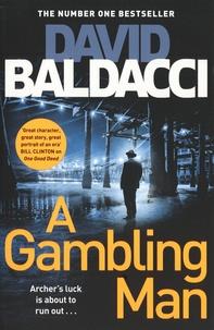 David Baldacci - A Gambling Man.