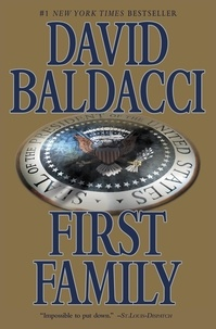 David Baldacci - First Family.