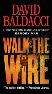 David Baldacci - Walk the Wire.