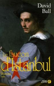 David Ball - Le faucon d'Istanbul.