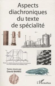 David Banks - Aspects diachroniques du texte de spécialité.