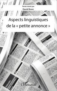 """David Banks - Aspects linguistiques de la """"petite annonce""""."""
