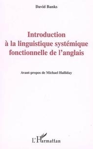 David Banks - Introduction à la linguistique systémique fonctionnelle de l'anglais.