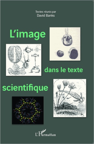 David Banks - L'image dans le texte scientifique.