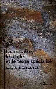 David Banks - La modalité, le mode et le texte spécialisé.