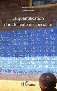 David Banks - La quantification dans le texte de spécialité.
