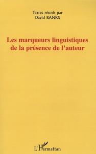 David Banks - Les marqueurs linguistiques de la présence de l'auteur.